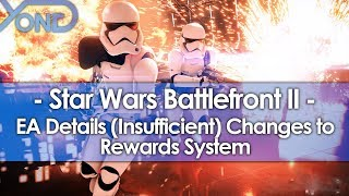 EA Details (Insufficient) Changes to Battlefront 2