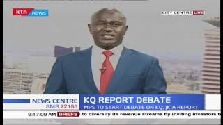 MPS to start debate on KQ, JKIA report   News Centre