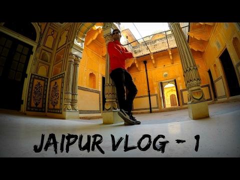 Jaipur Travel Vlog - Part 1