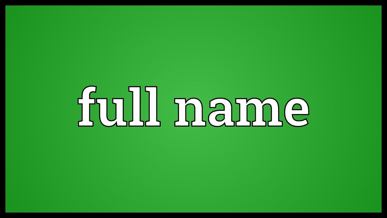 Name: Full Name Meaning
