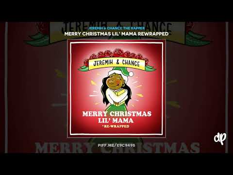 Jeremih & Chance the Rapper - Stranger at the Table [Merry Christmas Lil' Mama Rewrapped]
