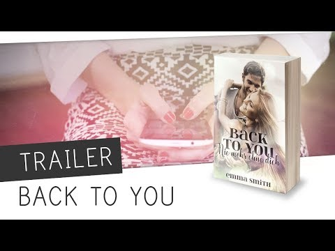 BUCHTRAILER // Back to you - Emma Smith