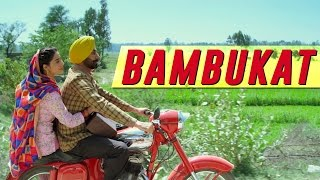 vuclip Bambukat | Title Song | Ammy Virk | Releasing On 29th July 2016