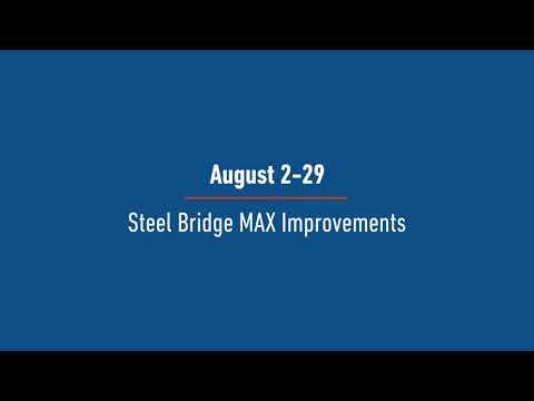 Steel Bridge Improvements Project
