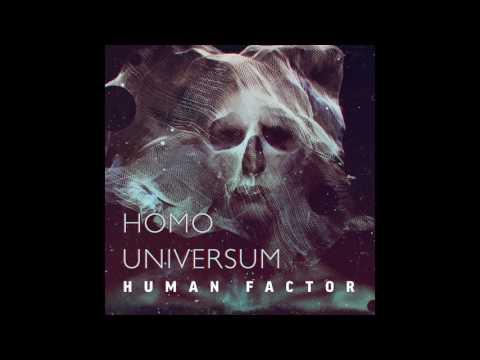 Human Factor - Homo Universum (Full Album 2016)