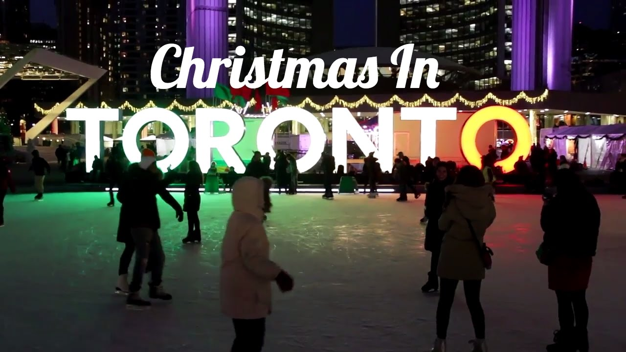WHY YOU SHOULD BE IN TORONTO THIS CHRISTMAS | Top 5 best xmas spots ...