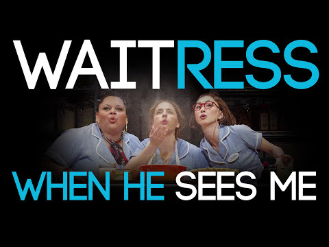 Waitress the Musical - When He Sees Me (HD LYRICS ON SCREEN)