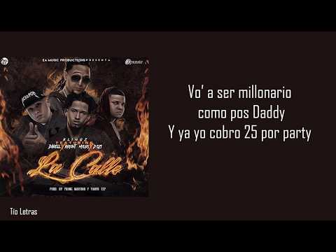 Letra - La Calle - Blingz FT Darell, Bryant Myers, D Ozi |14/09/2017|