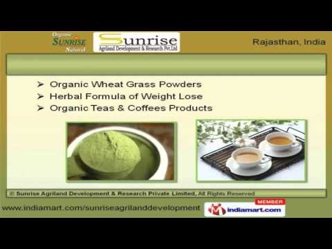 Organic Products by Sunrise Agriland Development & Research Private Limited, Jaipur