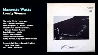 Marzette Watts Ensemble - Lonely Woman (1971)