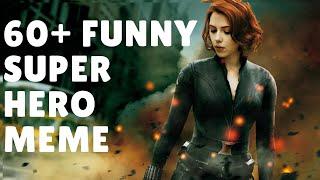 Superhero Funny Memes 60+ memes (2018)