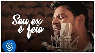 PABLO - Seu Ex é Feio (Clipe Oficial)