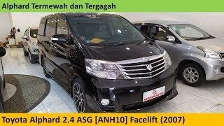 Toyota Alphard 2.4 ASG [ANH10] Facelift (2007) review - Indonesia