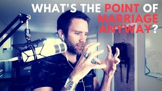 What's The Point Of Marriage Anyway? - SC 107 thumbnail