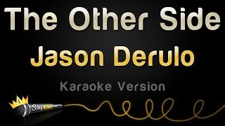 Jason Derulo - The Other Side (Karaoke Version)