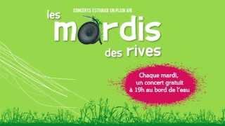 Mardi Des Rives en Juillet