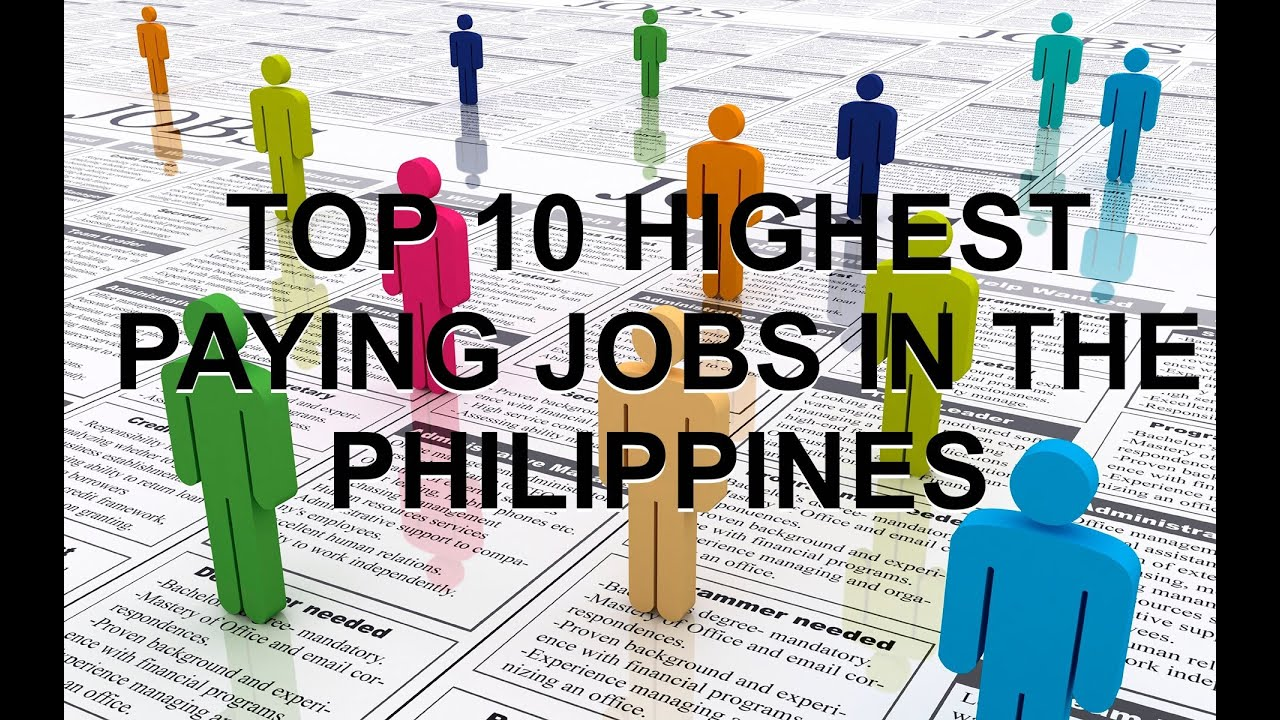 Top 10 highest paying jobs in the philippines 2015 average monthly