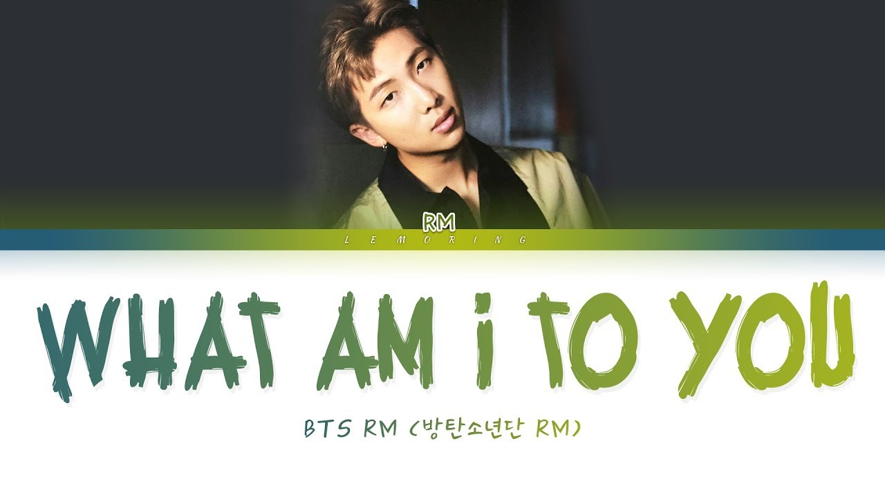 Download BTS - Intro : What Am I To You (방탄소년단 - What Am I To You) [Color Coded Lyrics/Han/Rom/Eng/가사]
