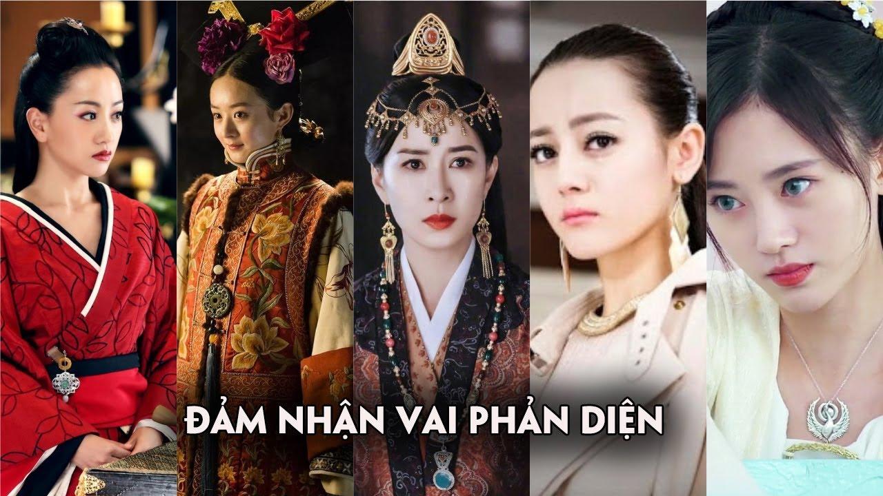 Dàn mỹ nhân Hoa ngữ đảm nhận vai phản diện gây ấn tượng