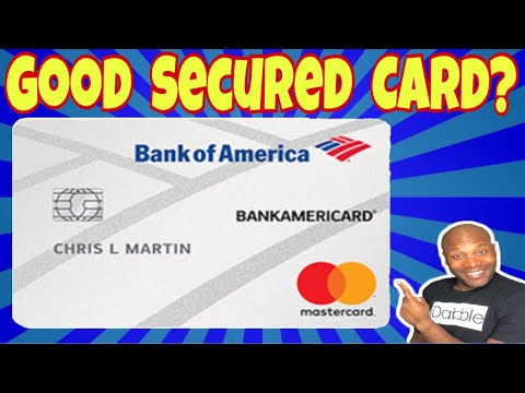 Bank Of America Secured Card - Bank of America Credit Card