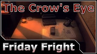 Friday Fright - The Crow's Eye