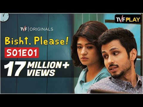 TVF's Bisht, Please! S01E01 - 'Bisht Ko Mili Nemesister' | Watch Full Season on TVFPlay