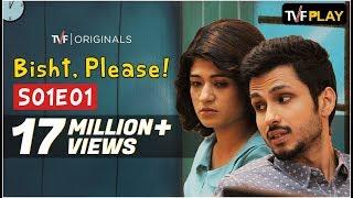 TVF's Bisht, Please! S01E01 - 'Bisht Ko Mili Nemesister'   Watch Full Season on TVFPlay