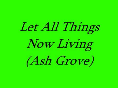 Let All Things Now Living (Choir)