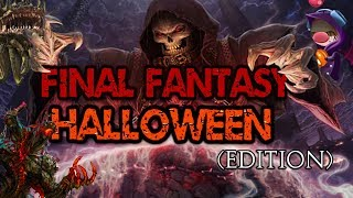 A Night For Chaos! | Final Fantasy Halloween Edition (October 2018)