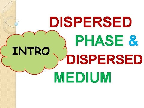 WHAT  IS  DISPERSED PHASE & DISPERSED MEDIUM IN COLLIDAL SOLUTION    SSC    CBSE