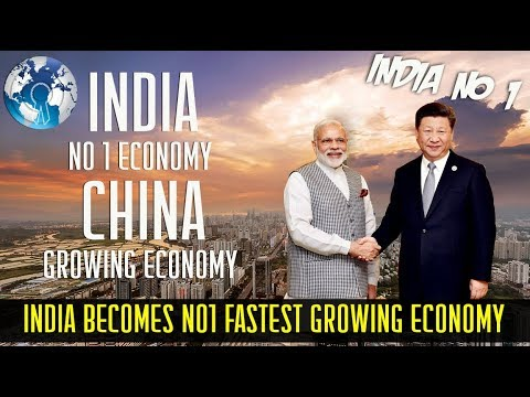 INDIA becomes the NO1 Fastest Growing Economy crossing CHINA