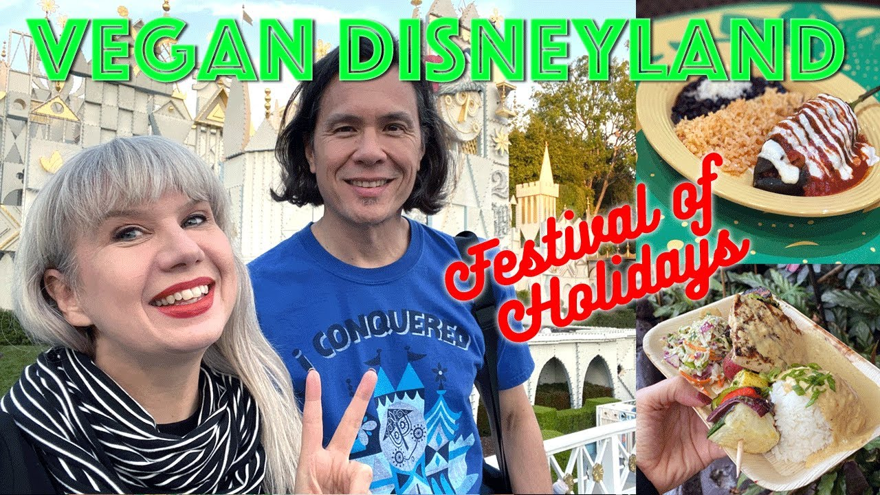Disneyland 'Festival of Holidays' Fun Vegan Food, Rides, Parades + Music