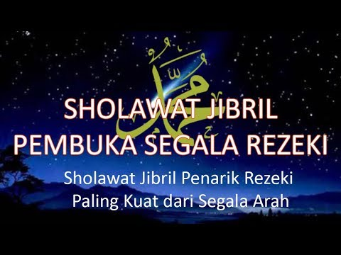 Shalawat Jibril Digunakan Sebagai Pembuka Rezeki