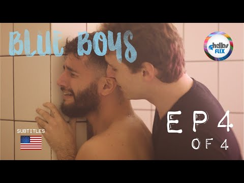 Meninos Tristes (Blue Boys, 2018) EP 4 Gay Lgbtq Web Serie English Sub