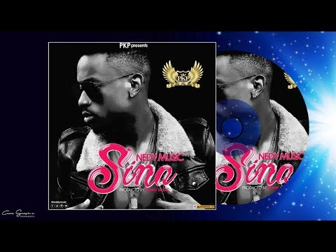 Nedy Music - Sina (Official Audio)