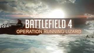 Battlefield 4 Multiplayer Gameplay - OPERATION RUNNING LIZARD