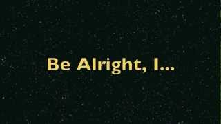 Be Alright - Justin Bieber Believe Acoustic (Piano version) Lyrics