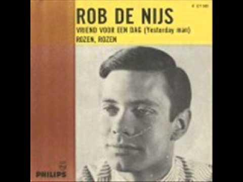 ROB DE NIJS - Vriend voor een dag (Yesterday man) 1966