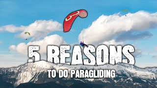 5 Reasons Why You Should Do Paragliding
