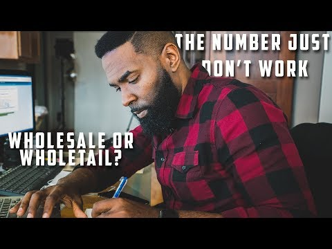 Wholesaling Real Estate | We Can't Wholesale This! | Vlog 007