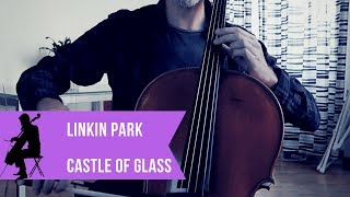 Linkin Park - Castle of glass for cello and piano (COVER)