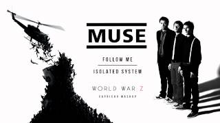 MUSE - Follow Me Isolated System (World War Z Credits Song) (Capricho Mix)
