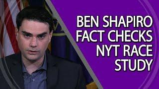 Ben Shapiro Fact Checks NYT Race Study