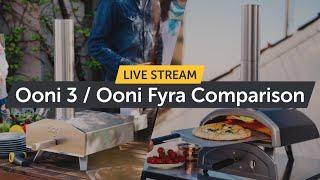 Ultimate Pizza Oven Comparison - Ooni Fyra vs. Ooni 3 |  Is Ooni Fyra Better?! | LIVE Q\u0026A