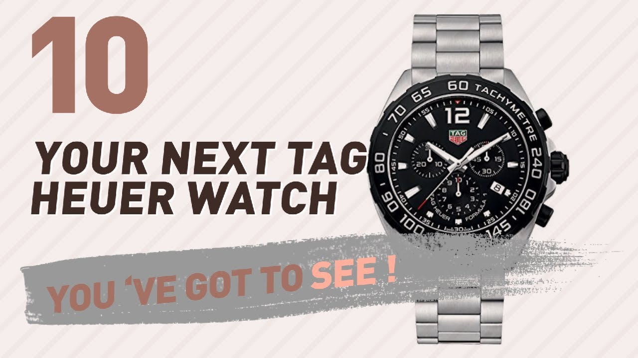 a5f789a9c20 TAG Heuer, Men's Luxury Watches // New & Popular 2017 - YouTube