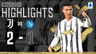 Juventus 2-1 Napoli | CR7 & Dybala Goals secure big win! | EXTENDED Highlights