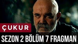 Çukur 2.Sezon 7.Bölüm Fragman