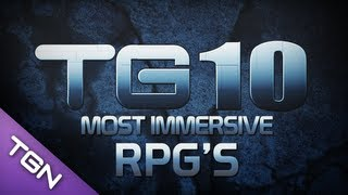 TG10 : Top 10 Immersive RPG