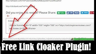 How To Cloak Your Affiliate Links - Free WordPress Cloaker Plugin