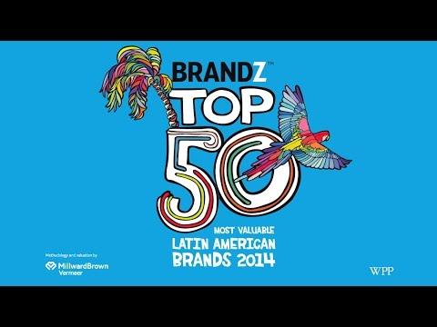 BrandZ Top 50 Most Valuable Latin American Brands 2014 Programme